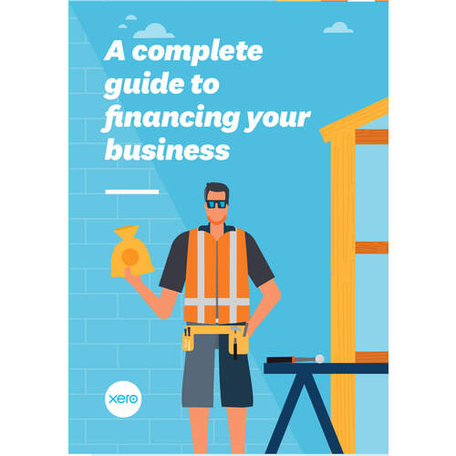 Small Business Chaptered Guide: Complete Guide to financing your business (A4 52pp Booklet)
